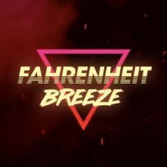 Fahrenheit Breeze