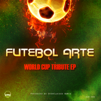 Futebol Arte - World Cup Tribute EP front cover